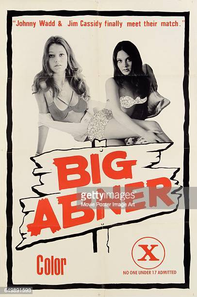 Image contains suggestive contentA poster for the pornographic film 'Big Abner' with the tagline 'Johnny Wadd and Jim Cassidy finally meet their...