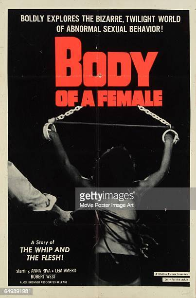 Image contains suggestive contentA poster for the pornographic film 'Body of a Female' featuring a woman in restraints being whipped 1964 A Joseph...