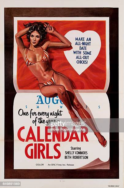 Image contains suggestive contentA poster for the pornographic film 'Calendar Girls' starring Shelly Connors and Beth Robertson circa 1975 The poster...