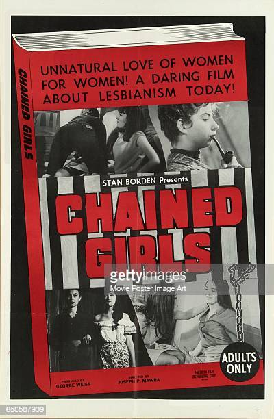 Image contains suggestive contentA poster for the pornographic film 'Chained Girls' directed by Joseph P Mawra and produced by Stan Borden 1965 The...