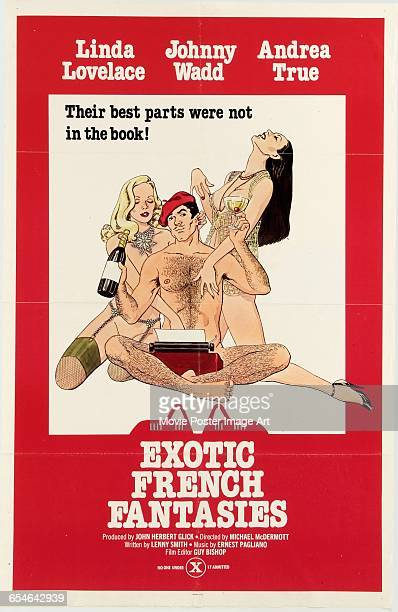 Image contains suggestive contentA poster for the pornographic film 'Exotic French Fantasies' starring Linda Lovelace John Holmes and Andrea True 1974