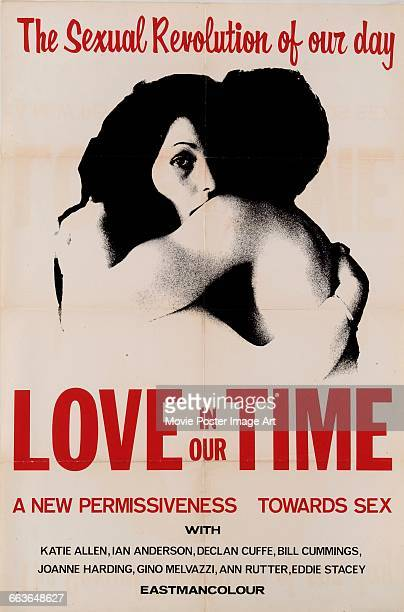 Image contains suggestive contentA poster for the pornographic film 'Love in Our Time' a pseudodocumentary about sex written and directed by Elkan...