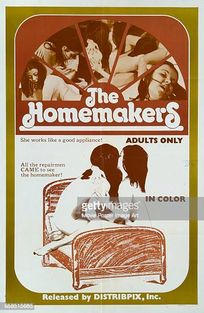 Image contains suggestive contentA poster for the pornographic film 'The Homemakers' released by Distribpix Inc 1971