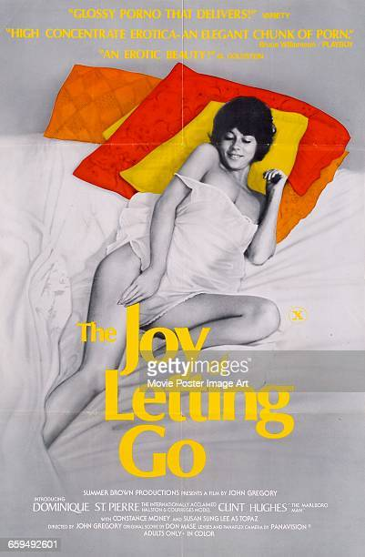 Image contains suggestive content.)A poster for the pornographic film 'The Joy of Letting Go', starring Dominique St. Pierre, 1976.