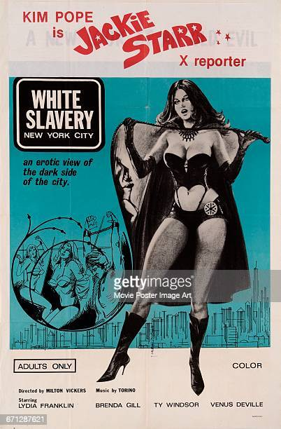 Image contains suggestive contentA poster for the pornographic film 'White Slavery in New York' aka 'Jackie Starr X Reporter' starring Kim Pope 1974