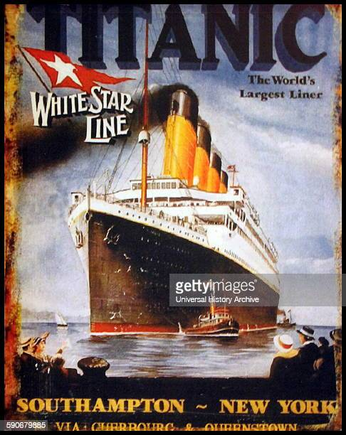 Poster for the RMS Titanic a British passenger liner that sank in the North Atlantic Ocean in the early morning of 15 April 1912 after colliding with...