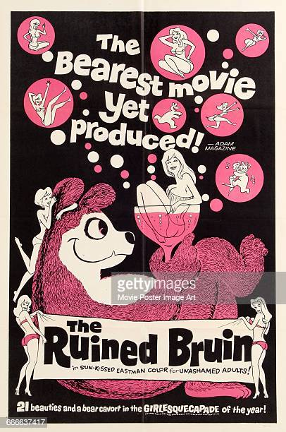 Image contains suggestive contentA poster for the sex comedy 'The Ruined Bruin in which an escaped bear enjoys an erotic adventure 1961