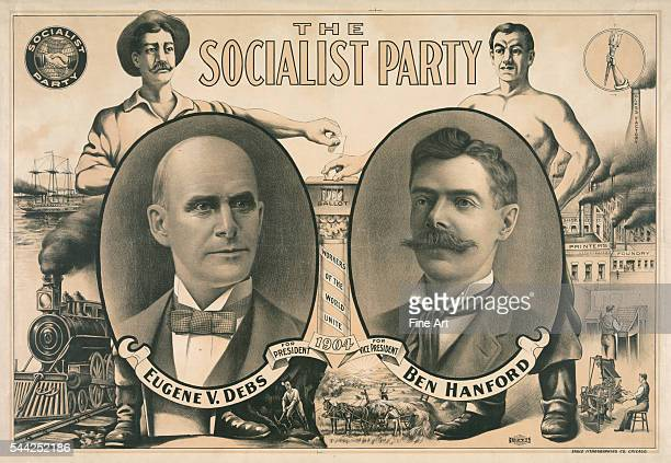 Poster for the socialist presidential ticket of 1904, with portraits of Eugene V. Debs and Ben Hanford, along with symbols of their support for union...