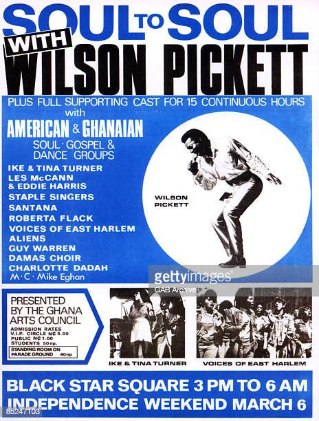 Poster for the 'Soul To Soul' Independence day concert held in Accra, Ghana, on 6th March 1971. The headline act is American soul singer Wilson...
