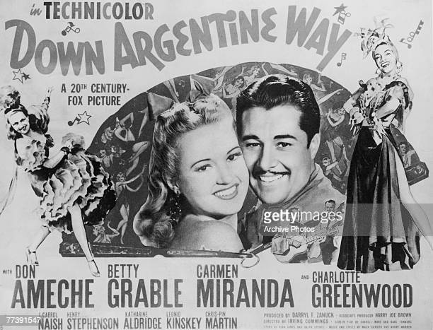 A poster for the the 20th Century Fox musical romance 'Down Argentine Way' starring American actor Don Ameche actress Betty Grable and dancer Carmen...