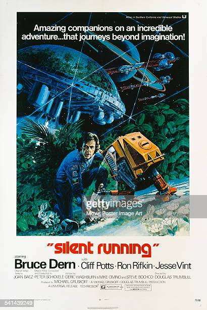 A poster for the US release of Douglas Trumbull's 1972 science fiction film 'Silent Running' starring Bruce Dern