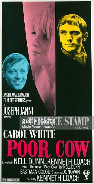 A poster for the US release of Ken Loach's 1967 drama 'Poor Cow' starring John Bindon Carol White and Terence Stamp