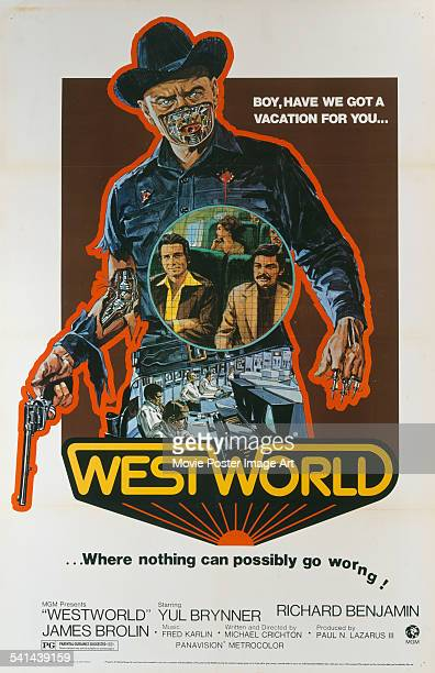 A poster for the US release of Michael Crichton's 1973 science fiction western 'Westworld' starring Yul Brynner James Brolin and Richard Benjamin The...