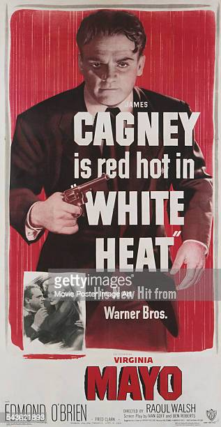 A poster for the US release of Raoul Walsh's 1949 film noir 'White Heat' starring James Cagney and Virginia Mayo