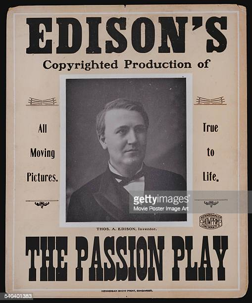 A poster for Thomas Edison's copyrighted production of Henry C Vincent's 1898 drama 'The Passion Play of Oberammergau'