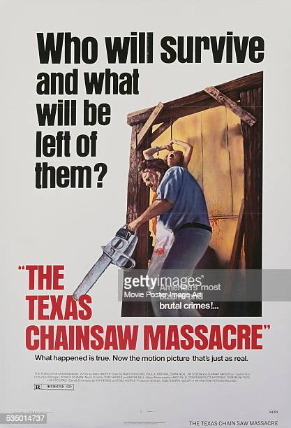 A poster for Tobe Hooper's 1974 horror film 'The Texas Chain Saw Massacre' starring Gunnar Hansen
