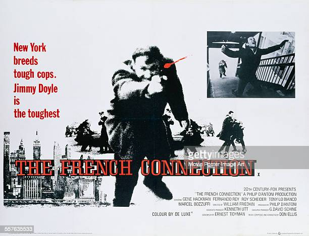 A poster for William Friedkin's 1971 action film 'The French Connection' starring Gene Hackman