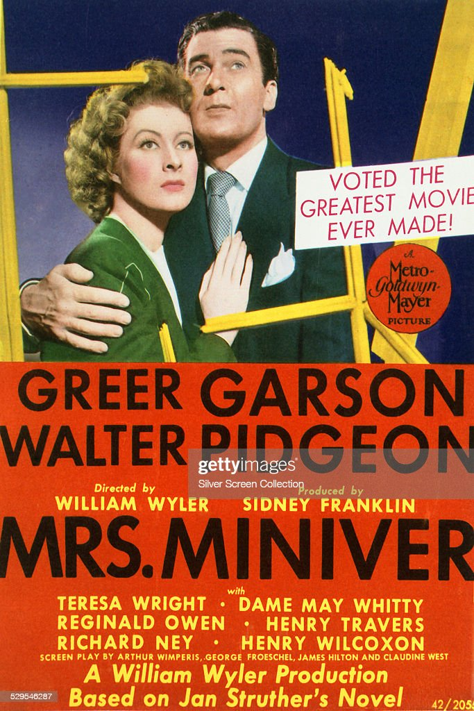 A poster for William Wyler's 1942 wartime drama 'Mrs Miniver', starring Greer Garson and Walter Pidgeon.