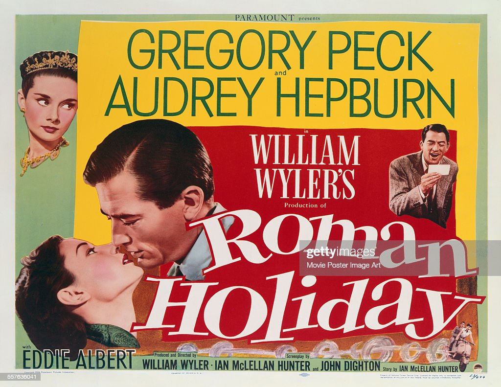 A poster for William Wyler's 1953 comedy 'Roman Holiday' starring Gregory Peck and Audrey Hepburn.