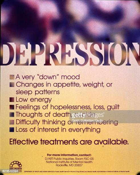 Poster issued by the National Institute of Mental Health giving symptoms of depression and encouraging people to seek treatment 1985 Courtesy...