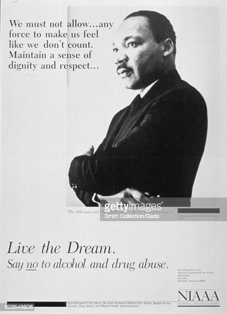 Poster issued by the National Institute on Alcohol Abuse and Alcoholism depicting Dr Martin Luther King Jr discouraging substance abuse 1962 Courtesy...