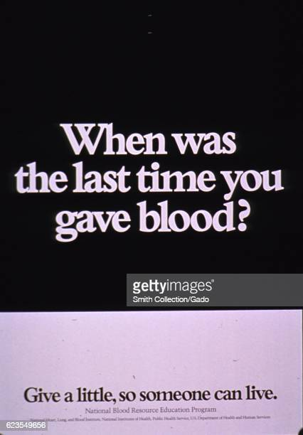 Poster issued by the United States National Blood Resource Education Program encouraging people to give blood 1975 Courtesy National Library of...