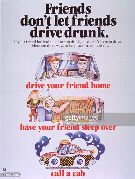Poster issued by the United States National Highway Traffic Safety Administration depicting two men in a car a man sleeping and a taxi discouraging...
