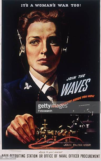 Poster issued by the US Navy with the caption 'It's a Woman's War Too Join the Waves' The poster by artist John Philip Falter depicts a uniformed...