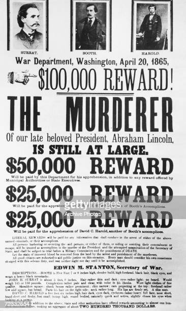 Poster issued by the Washington War Department, offering a $100,000 reward for the capture of John Wilkes Booth, Abraham Lincoln's assassin and his...
