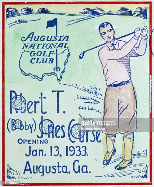Poster marking the opening of the Bobby Jones course at Augusta 13 January 1933 Jones is often said to be the best golfer of all time