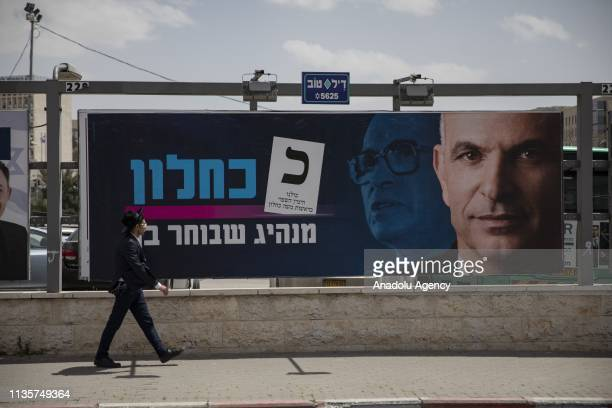 A poster of a candidate is seen prior to the early general elections which will take place on April 09 in Jerusalem on April 08 2019 41 political...