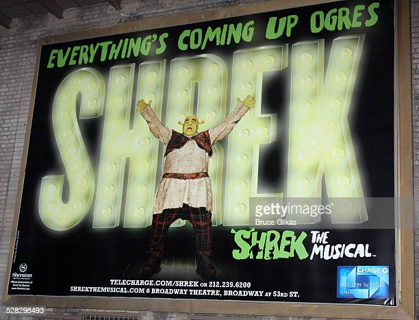 A poster of Shrek the Musical is seen on Broadway at the Broadway Theatre on January 21 2009 in New York City