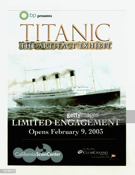 A poster of the Titanic is seen at 'The Titanic Artifact Exhibit' at the California Science Center on October 22 2002 in Los Angeles California The...