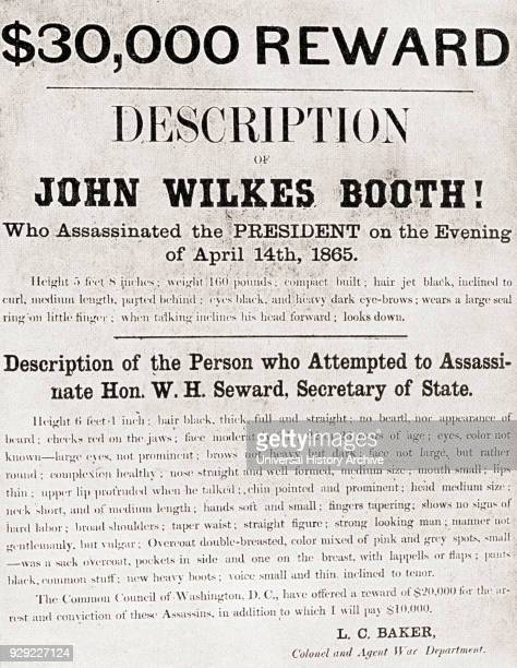 Poster offering a $30000 reward for the arrest of John Wilkes Booth the man who assassinated President Abraham Lincoln at Ford's Theatre in...