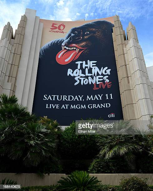 A poster outside the MGM Grand Hotel/Casino advertises the May 11 stop of the 50 and Counting tour by the Rolling Stones at the MGM Grand Garden...