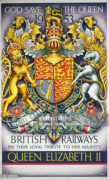 Poster produced by British Railways as a tribute to Queen Elizabeth II The poster shows the Queen�s coatofarms with her motto �Dieu et mon Droit�...
