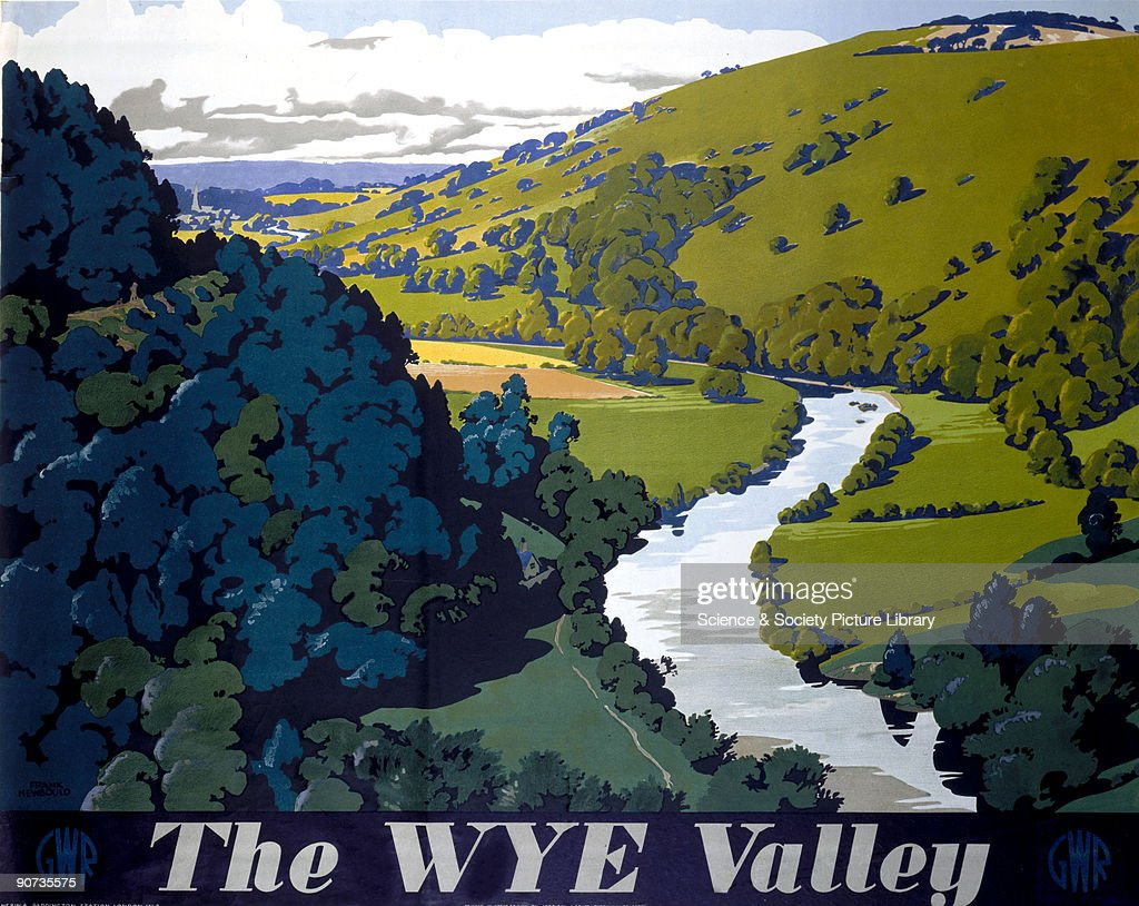 �The Wye Valley�, GWR poster, 1946. : News Photo