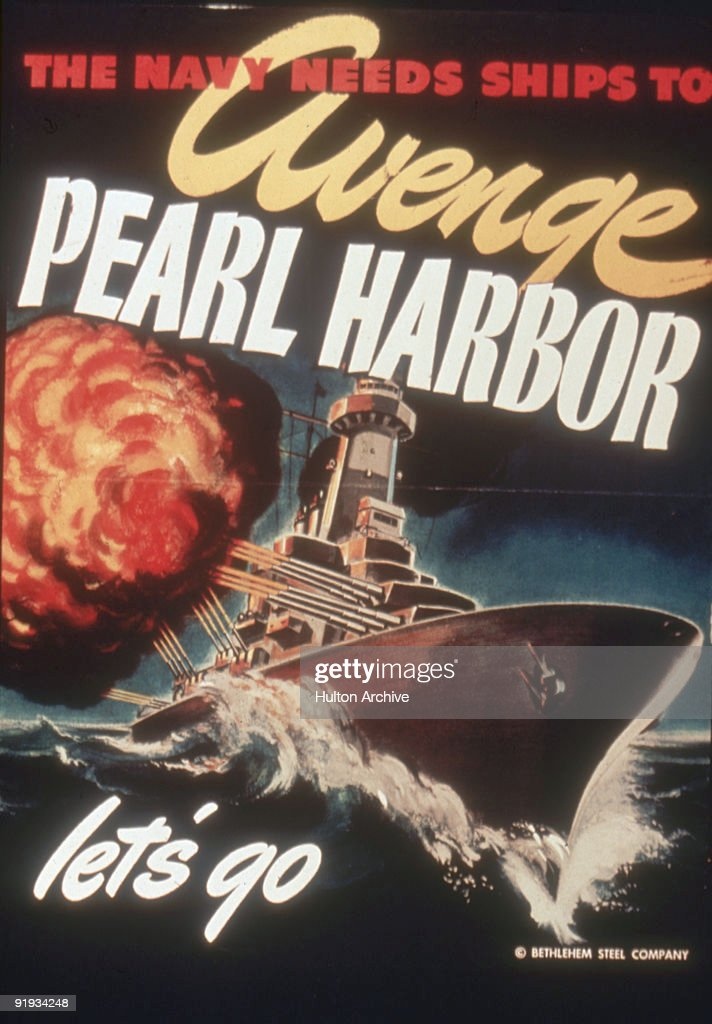 Poster produced by the Bethlehem Steel Company entitled 'The Navy Needs To Avenge Pearl Harbor; Let's Go' features an image of a battleship as it fires its guns, early 1940s.
