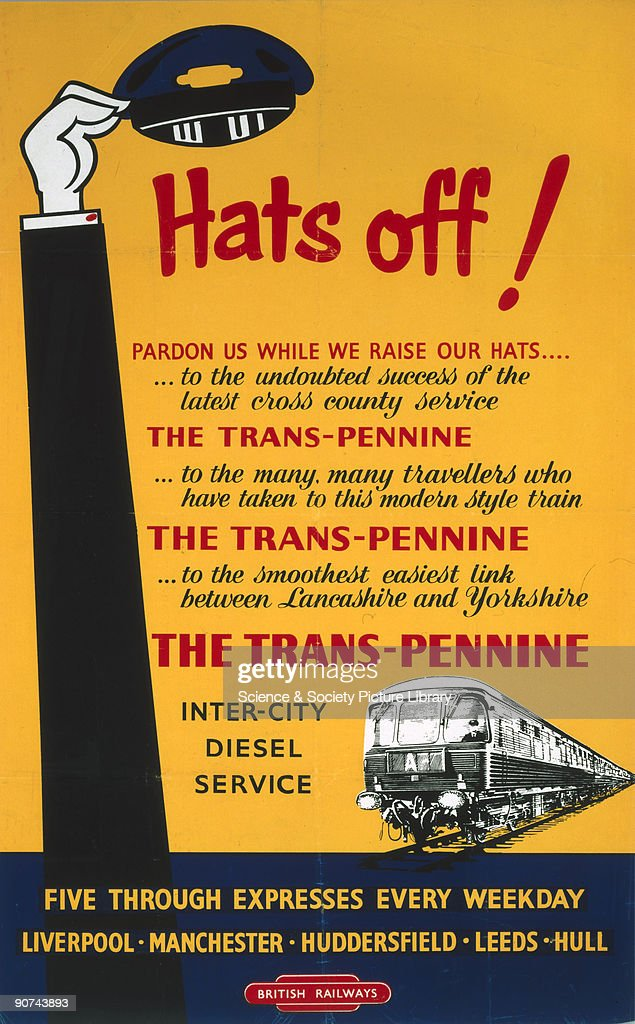 �Hats Off!�, BR poster, 1948-1965. : News Photo