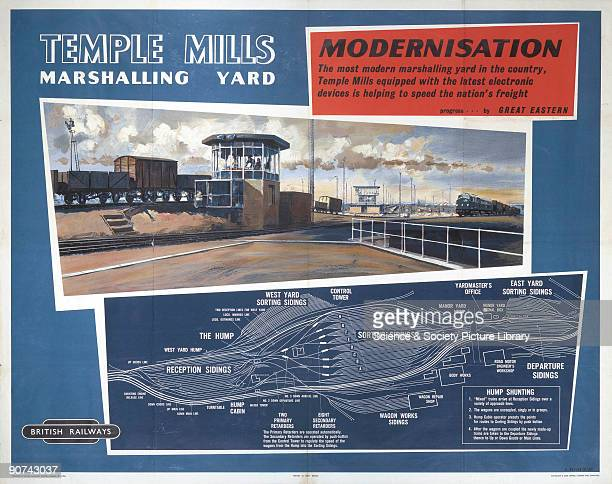 Poster produced for British Railways to promote the company�s ongoing programme of modernisation The poster shows the Temple Mills freight...