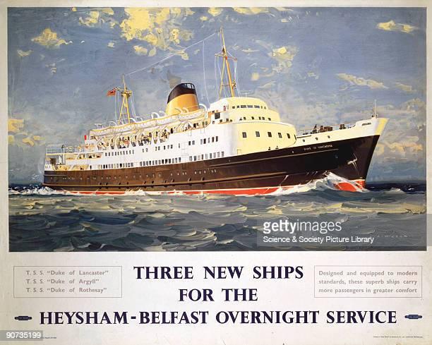 Poster produced for British Railways to promote the three new ships for the Heysham-Belfast overnight service, the TSS �Duke of Lancaster�, TSS �Duke...