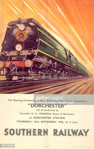 Poster produced for Southern Railway to advertise the naming ceremony of the new �West Country� class locomotive the �Dorchester� which was performed...