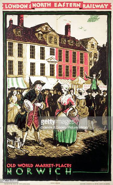 Poster produced for the London North Eastern Railway to promote rail travel to Norwich The poster shows an 18th century style market scene where a...