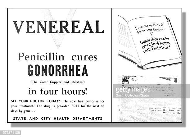 A poster promoting the use of penicillin in the treatment of gonorrhea 1972 This poster was displayed during World War II in order to promote the...