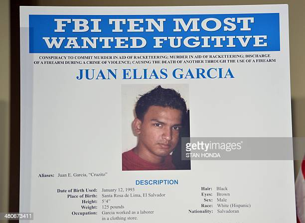 FBI poster showing Juan Elias Garcia also known as Cruzito from El Salvador who has been added to FBIs Ten Most Wanted Fugitives March 26 2014 in New...