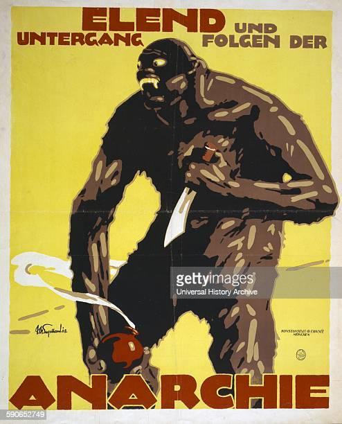 Poster shows a monster an anarchist holding a knife and a bomb Text Misery and destruction follows anarchy