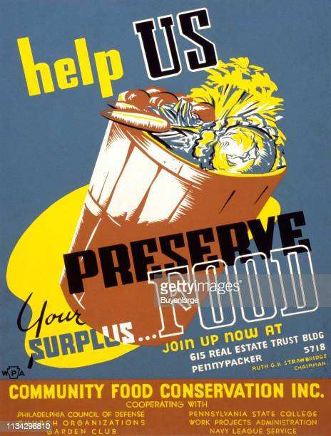 Poster, titled 'Help Us Preserve Your Surplus Food,' features a basket of vegetables, 1941.