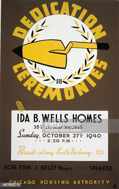 Poster to announce the dedication ceremonies for the Ida B Wells Homes parade along South Parkway Chicago Housing Authority Ida Bell WellsBarnett was...