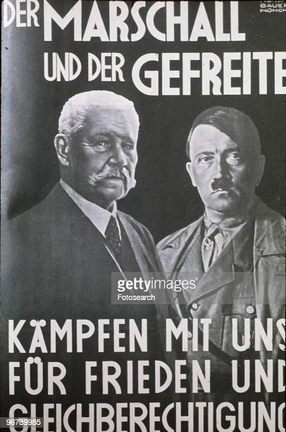 Poster used by the National Socialist German Worker's Party in a 1930s election featuring images of German President Paul von Hindenburg and Nazi...