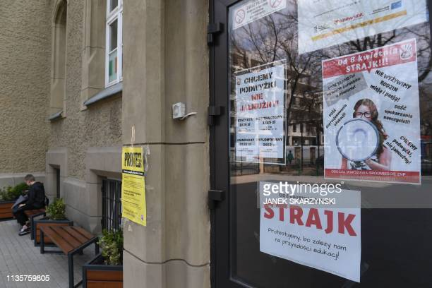 Posters declaring the participation at the indefinite nationwide teachers' strike at a school in Warsaw on April 8 2019 The majority of Poland's...
